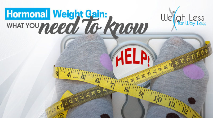 Hormonal Weight Gain: What You Need to Know